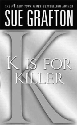 K Is for Killer (Paperback)