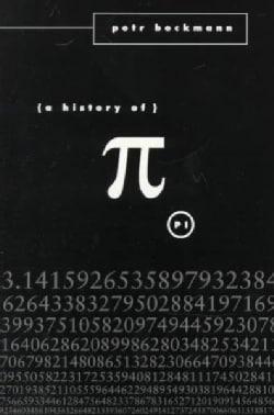 History of Pi (Paperback)