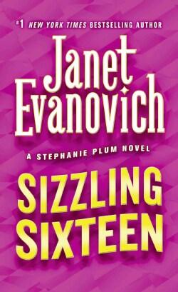 Sizzling Sixteen: A Stephanie Plum Novel (Paperback)