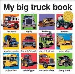 My Big Truck Book (Board book)