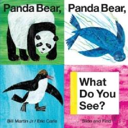 Panda Bear, Panda Bear, What Do You See? (Board book)