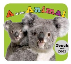 A Is for Animal: Touch and Feel (Board book)