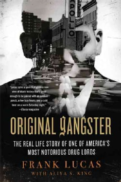 Original Gangster: The Real Life Story of One of America's Most Notorious Drug Lords (Paperback)