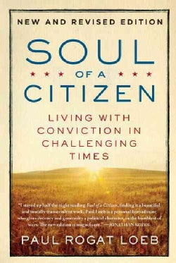 Soul of a Citizen: Living With Conviction in Challenging Times (Paperback)