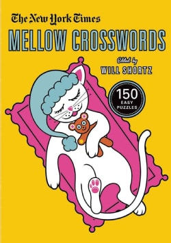 The New York Times Mellow Crosswords: 150 Easy Puzzles (Paperback)