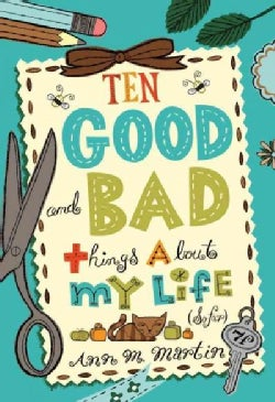 Ten Good and Bad Things About My Life So Far (Hardcover)