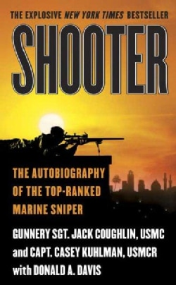Shooter: The Autobiography of the Top-Ranked Marine Sniper (Paperback)