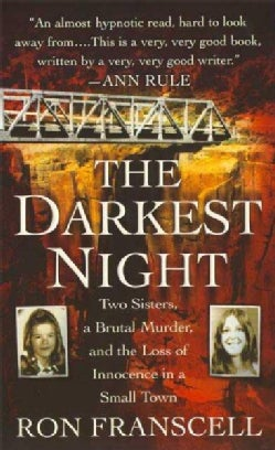 The Darkest Night: The Murder of Innocence in a Small Town (Paperback)