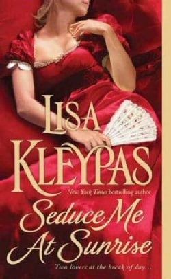 Seduce Me at Sunrise (Paperback)