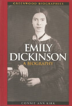 Emily Dickinson: A Biography (Hardcover)