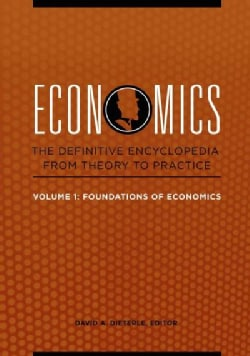 Economics: The Definitive Encyclopedia from Theory to Practice (Hardcover)