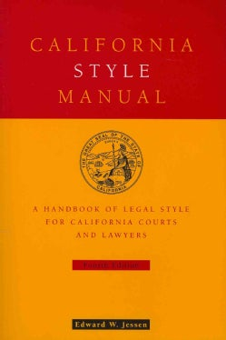 California Style Manual: A Handbook of Legal Style for California Courts and Lawyers (Paperback)
