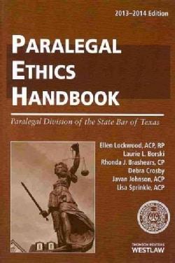 Paralegal Ethics Handbook 2013-2014 (Paperback)