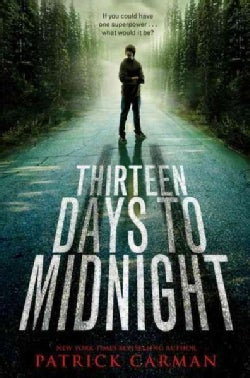 Thirteen Days to Midnight (Paperback)