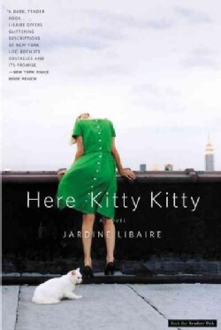 Here Kitty Kitty: A Novel (Paperback)