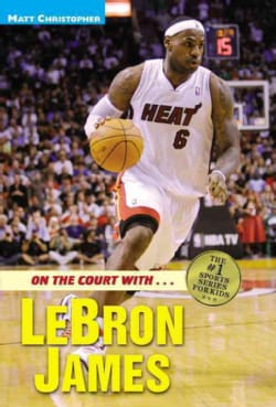 On the Court With...lebron James (Paperback)