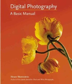 Digital Photography: A Basic Manual (Paperback)