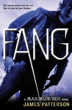 Fang: A Maximum Ride Novel (Hardcover)