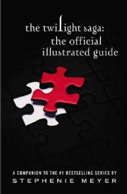 The Twilight Saga: The Official Illustrated Guide (Hardcover)