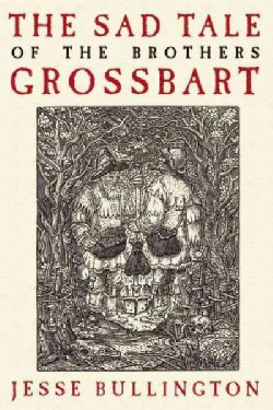 The Sad Tale of the Brothers Grossbart (Paperback)