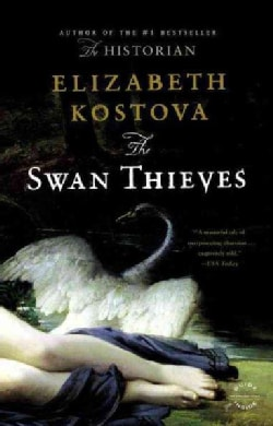 The Swan Thieves: A Novel (Paperback)