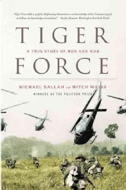 Tiger Force: A True Story of Men and War (Paperback)