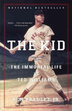 The Kid: The Immortal Life of Ted Williams (Paperback)