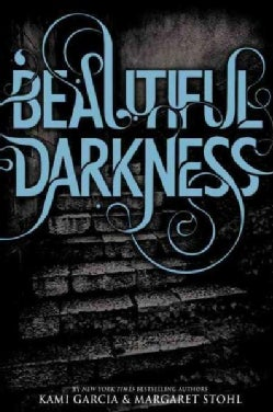 Beautiful Darkness (Hardcover)
