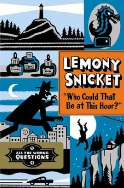 Who Could That Be at This Hour? (Hardcover)