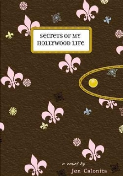 Secrets of My Hollywood Life (Paperback)