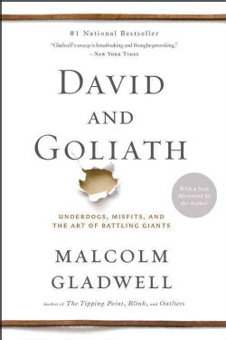 David and Goliath: Underdogs, Misfits, and the Art of Battling Giants (Paperback)