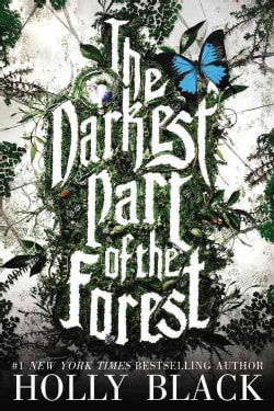 The Darkest Part of the Forest (Hardcover)