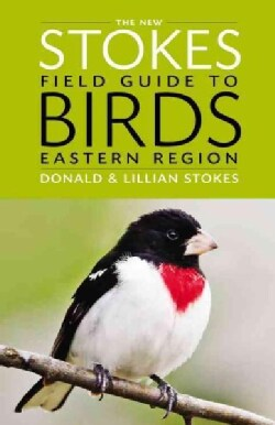 The New Stokes Field Guide to Birds: Eastern Region (Paperback)