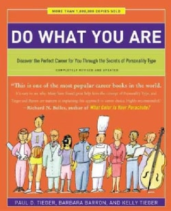Do What You Are: Discover the Perfect Career for You Through the Secrets of Personality Type (Paperback)