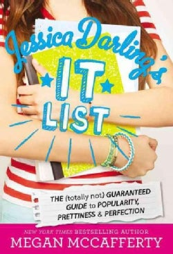 Jessica Darling's It List: The Totally Not Guaranteed Guide to Popularity, Prettiness & Perfection (Paperback)