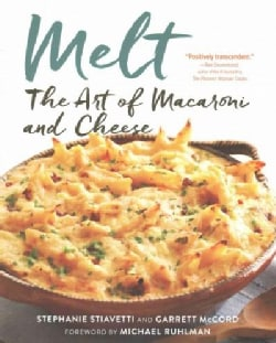 Melt: The Art of Macaroni and Cheese (Paperback)