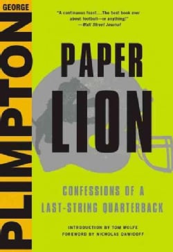 Paper Lion: Confessions of a Last-String Quarterback (Hardcover)