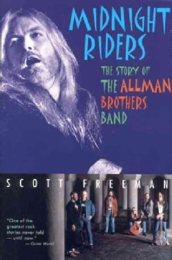 Midnight Riders: The Story of the Allman Brothers Band (Paperback)