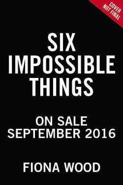Six Impossible Things (Paperback)