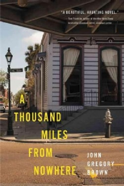 A Thousand Miles from Nowhere (Paperback)