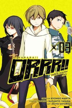 Durarara!! Yellow Scarves Arc 3 (Paperback)