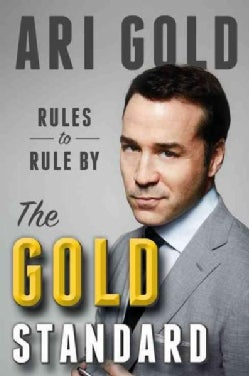 The Gold Standard: Rules to Rule by (Hardcover)