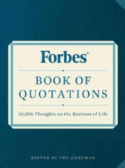 Forbes Book of Quotations: 10,000 Thoughts on the Business of Life (Paperback)