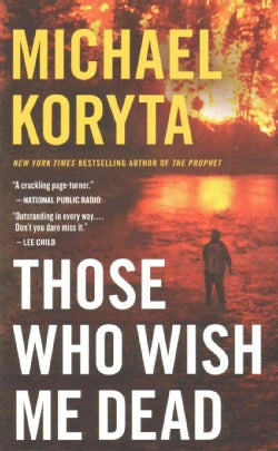 Those Who Wish Me Dead (Paperback)