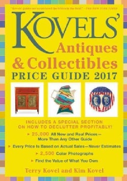 Kovels' Antiques & Collectibles Price Guide 2017 (Paperback)