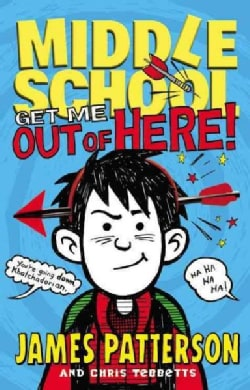Middle School: Get Me Out of Here! (Hardcover)