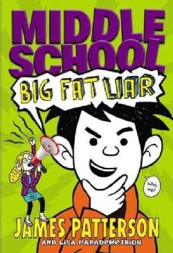 Big Fat Liar (Hardcover)