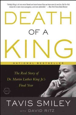 Death of a King: The Real Story of Dr. Martin Luther King Jr.'s Final Year (Paperback)