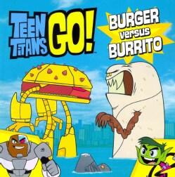 Burger Versus Burrito (Paperback)