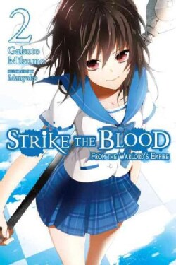 Strike the Blood 2: From the Warlord's Empire (Paperback)